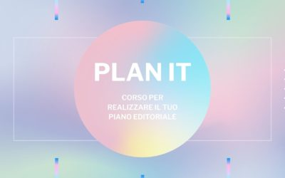 PLAN IT: corso sul piano editoriale
